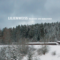 Lilienweiss Reloaded And Remastered